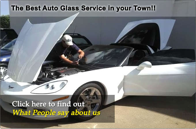 The Best Auto lass Service in your Town